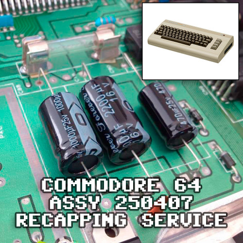 Commodore 64 Recap Service - Assy 250407