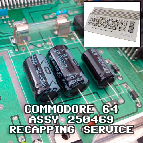 Commodore 64 Recap Service - Assy 250469